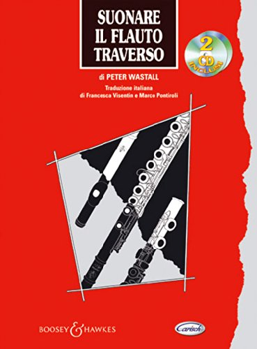 Suonare il flauto traverso. Con 2 CD Audio