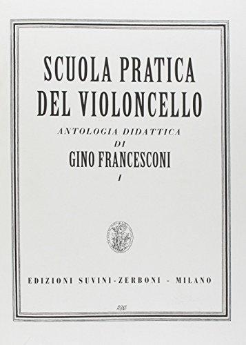 Scuola Pratica Del Violoncello  Antologia Didattica Vol 1