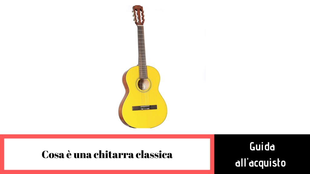 cosa è una chitarra classica