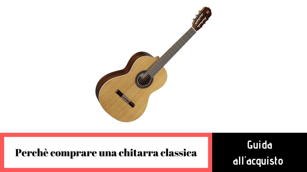 perchè comprare una chitarra classica