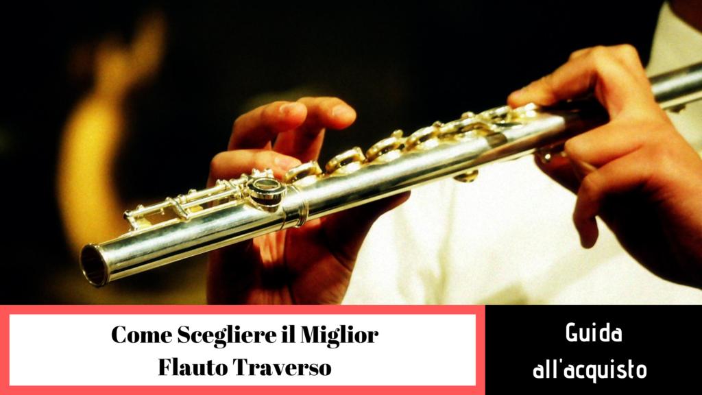 Come scegliere il flauto traverso