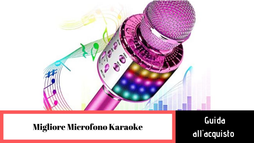 guida alla scelta del migliore karaoke