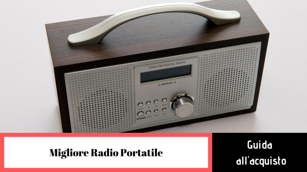 migliore radio portatile guida all'acquisto