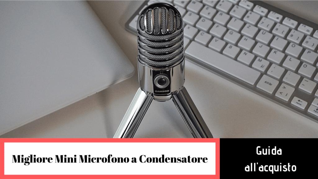Migliori mini microfoni a condensatore: cosa cercare?