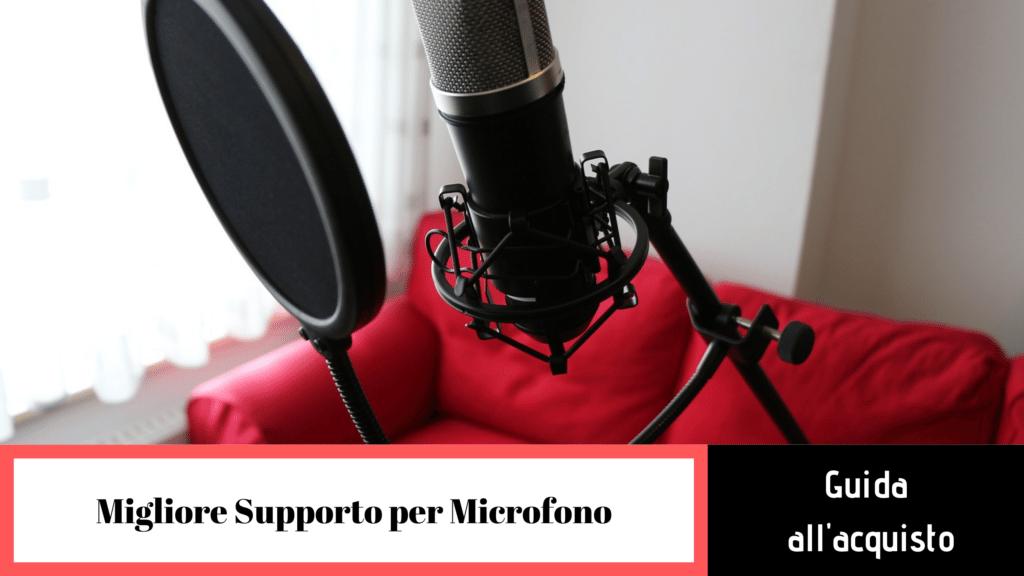 Vantaggi dei migliori supporti per microfoni